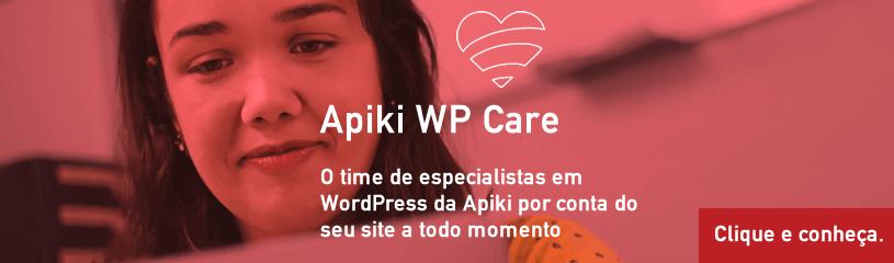 Imagem de apresentação do Apiki WP Care - produto Apiki para suporte e manutenção de site em WordPress