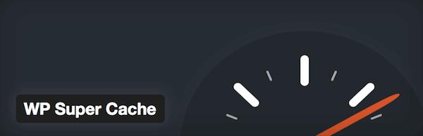 WP Super Cache - Plugin para melhor Performance no WordPress