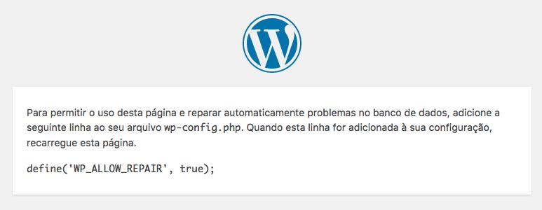 Tela do WordPress informando da necessidade de usar a constante WP_ALLOW_REPAIR para uso do recurso